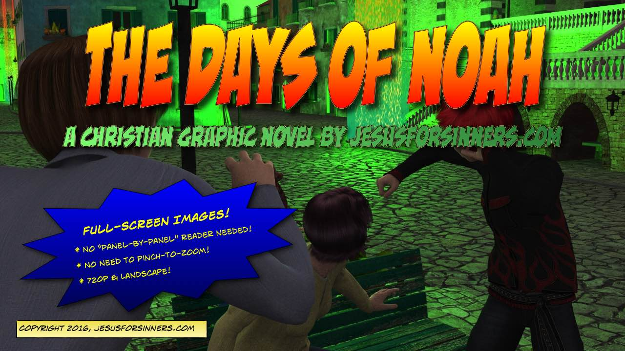 Now on Google Play: The Days of Noah (Graphic Novel) – Jesus For Sinners