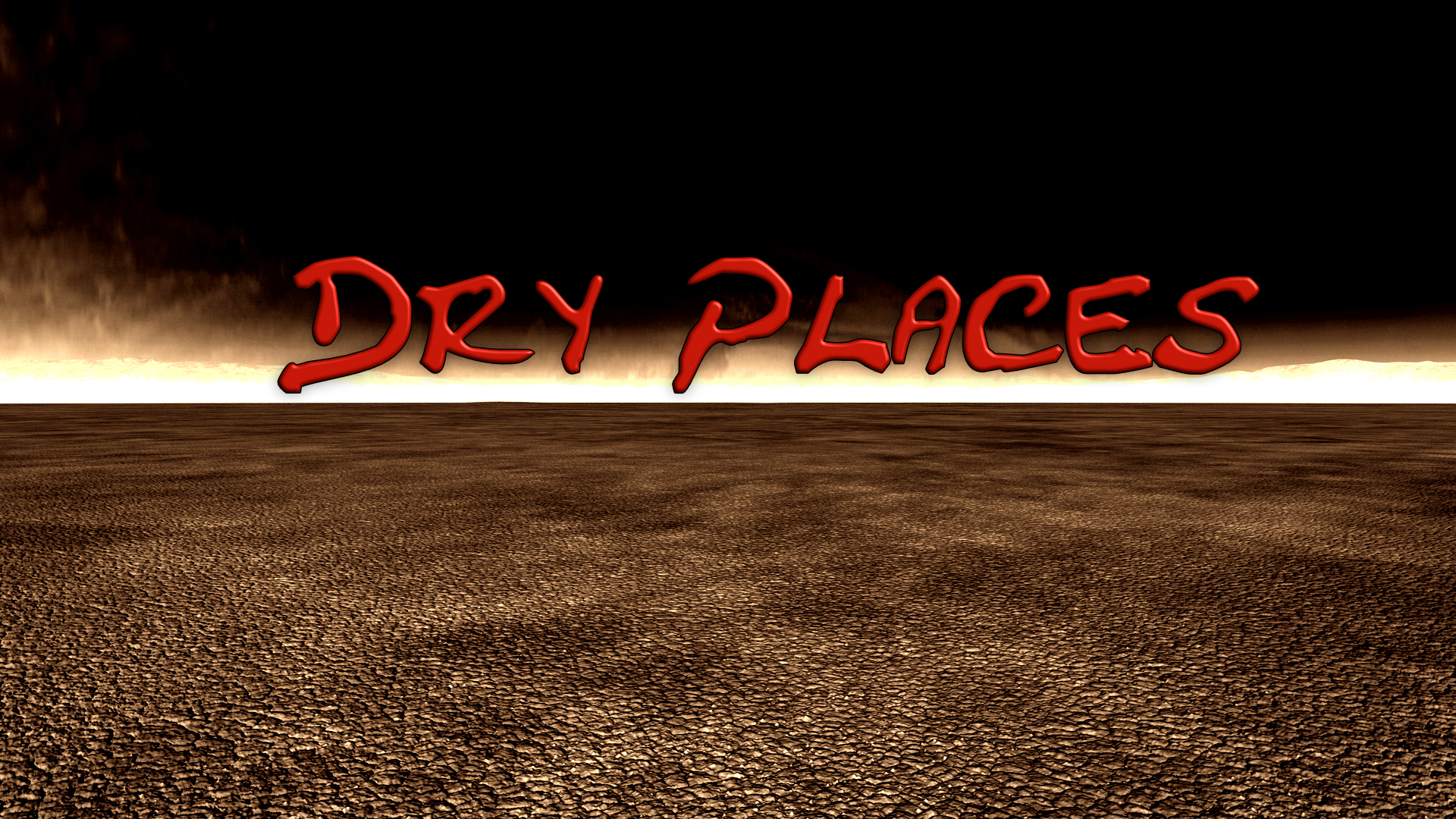 Dry Places